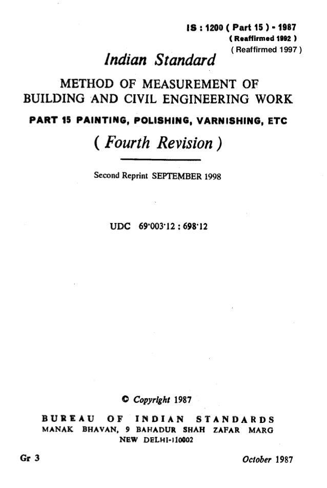 IS : 1200( Part 15) - 1987 (Reaffirmed 1092 ) Indian Standard METHOD OF MEASUREMENT OF 1 BUILDING AND CIVIL ENGINEERING WO...