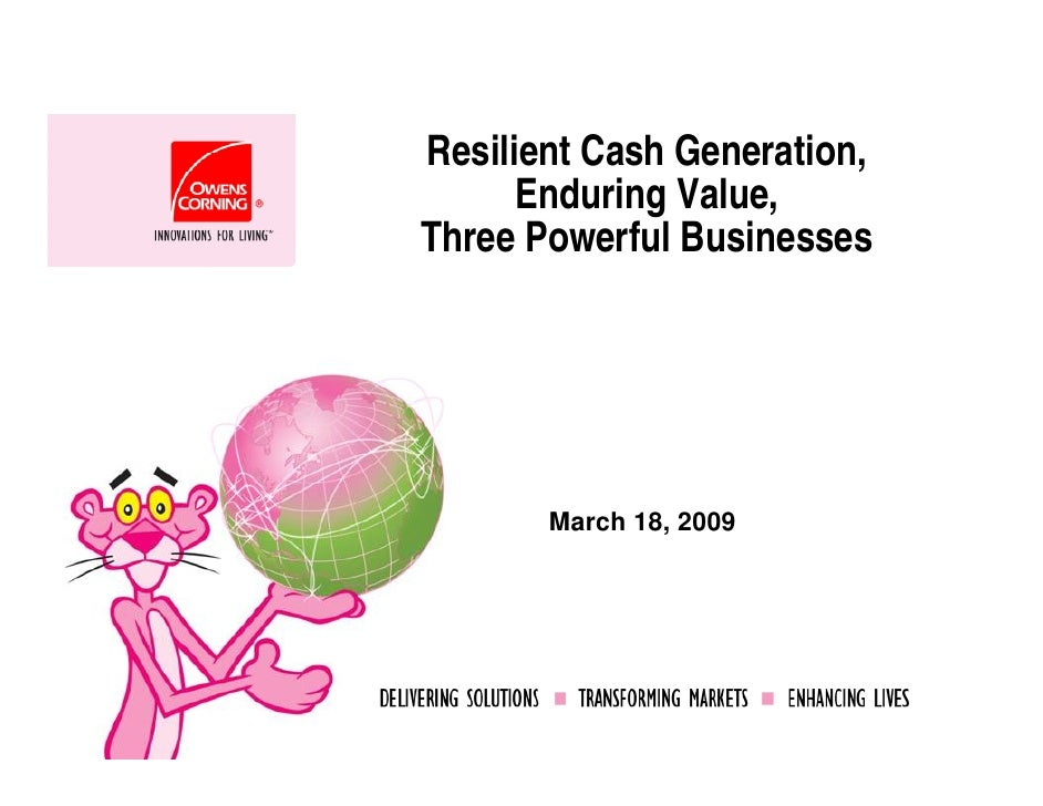 Resilient Cash Generation,       Enduring Value, Three Powerful Businesses            March 18, 2009