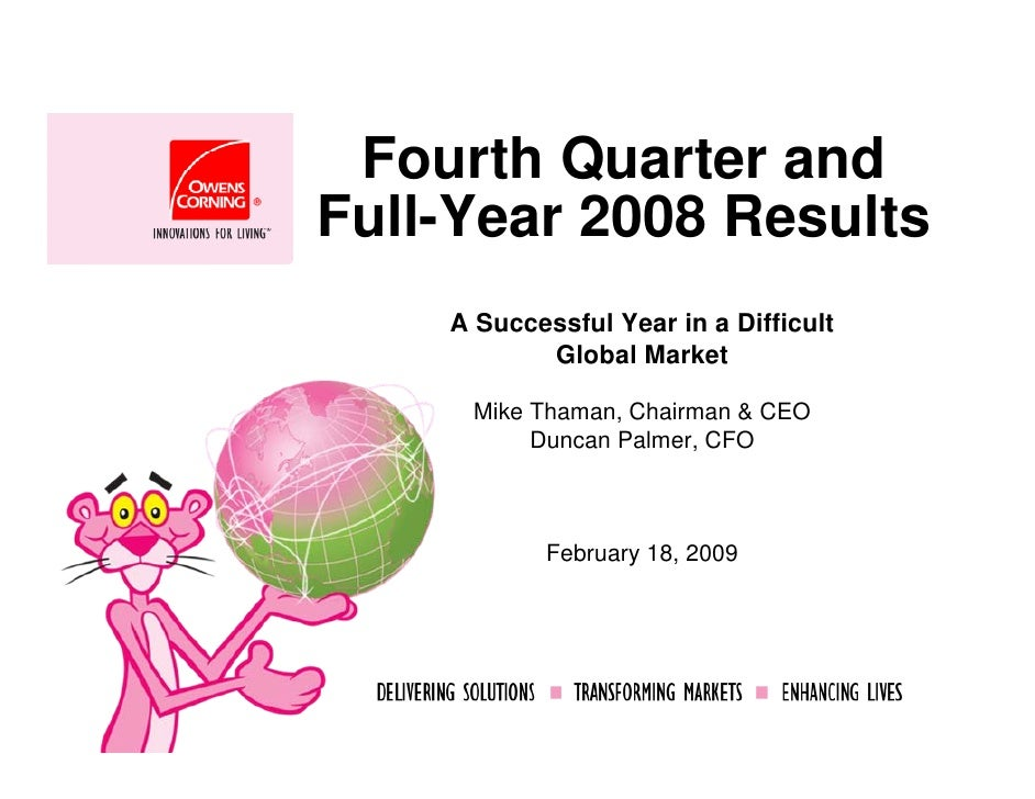 Fourth Quarter and Full-Year 2008 Results     A Successful Year in a Difficult            Global Market       Mike Thaman,...