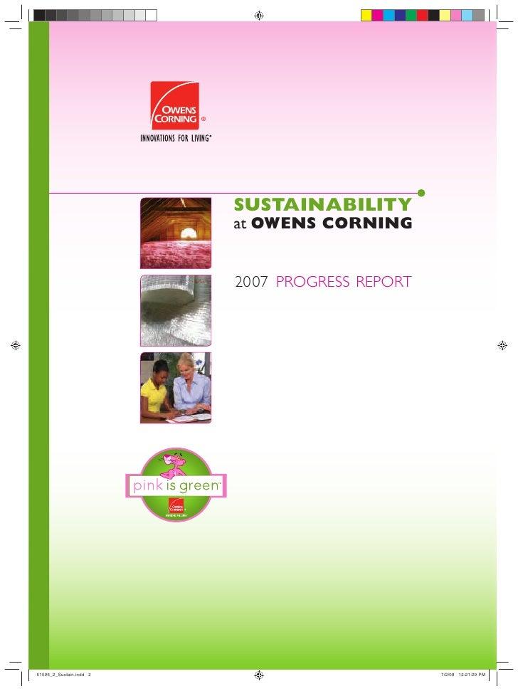 SUSTAINABILITY at OWENS CORNING   2007 PROGRESS REPORT