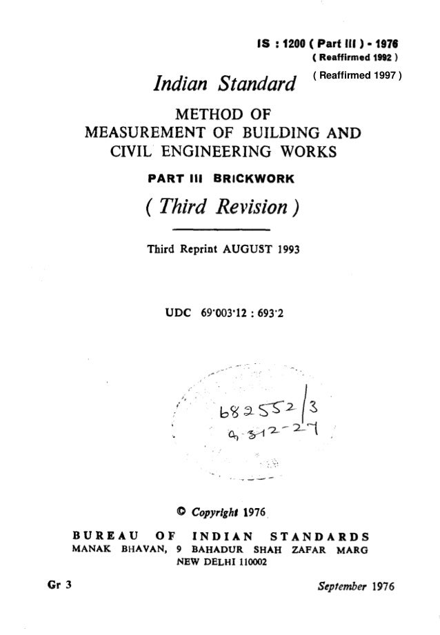IS :1200 ( Partlll) -1976 ( Reaffirmed 1992 ) Indian Standard METHOD OF MEASUREMENT OF BUILDING AND CIVIL ENGINEERING WORK...