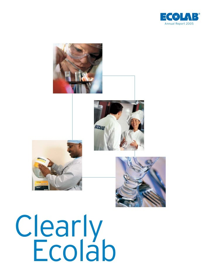 Annual Report 2005     Clearly  Ecolab
