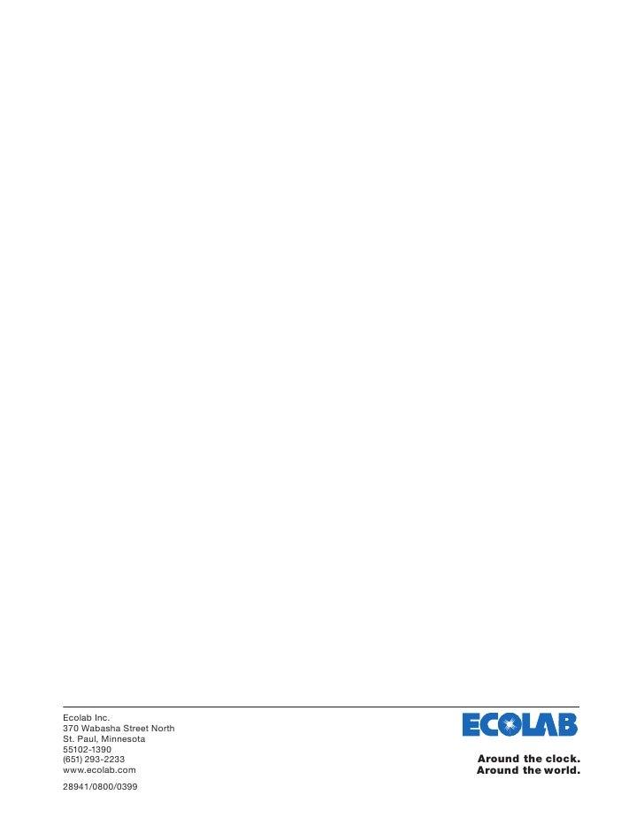 Ecolab Inc. 370 Wabasha Street North St. Paul, Minnesota 55102-1390 (651) 293-2233             Around the clock. www.ecola...