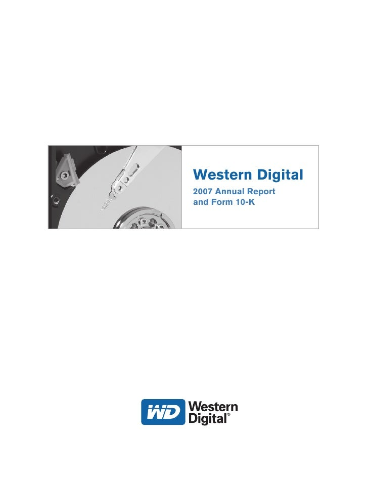 Western Digital 2007 Annual Report and Form 10-K