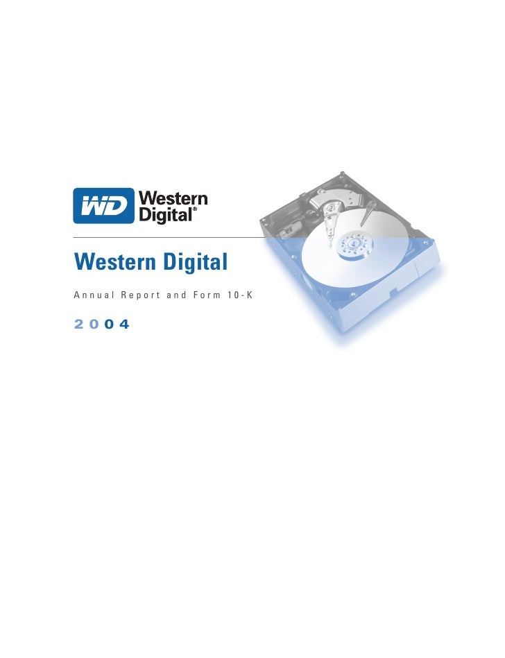 Western Digital Annual Report and Form 10-K  2004
