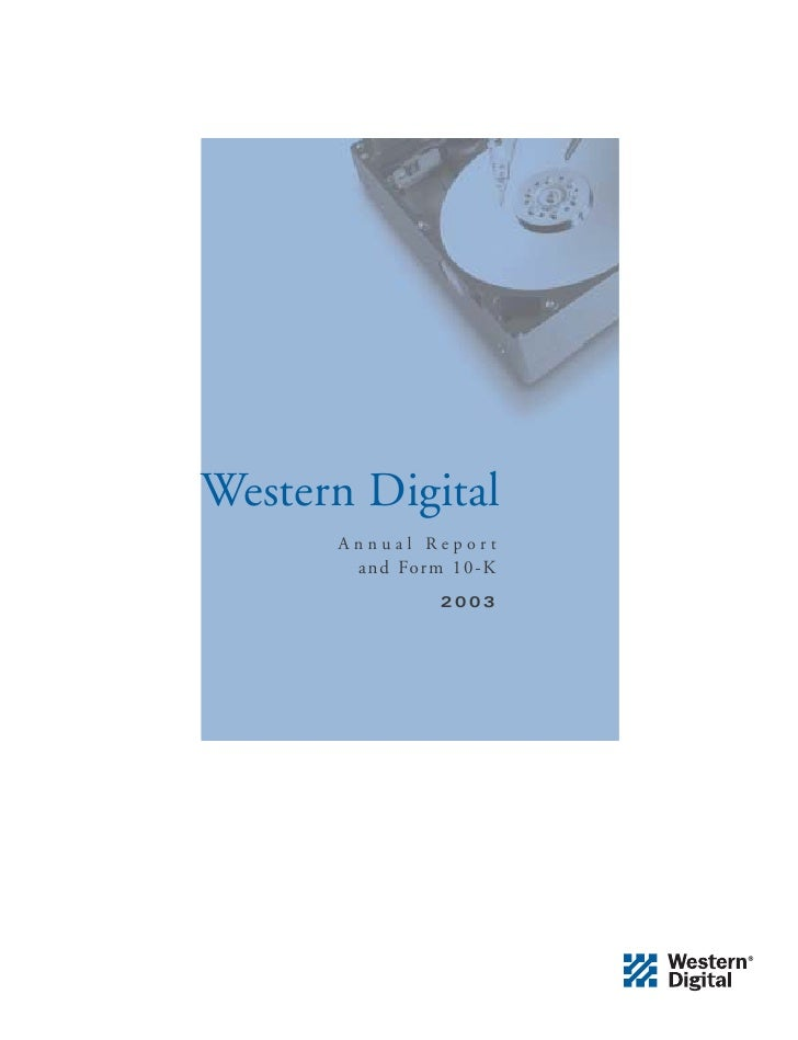 Western Digital       Annual Report        and Form 10-K                2003