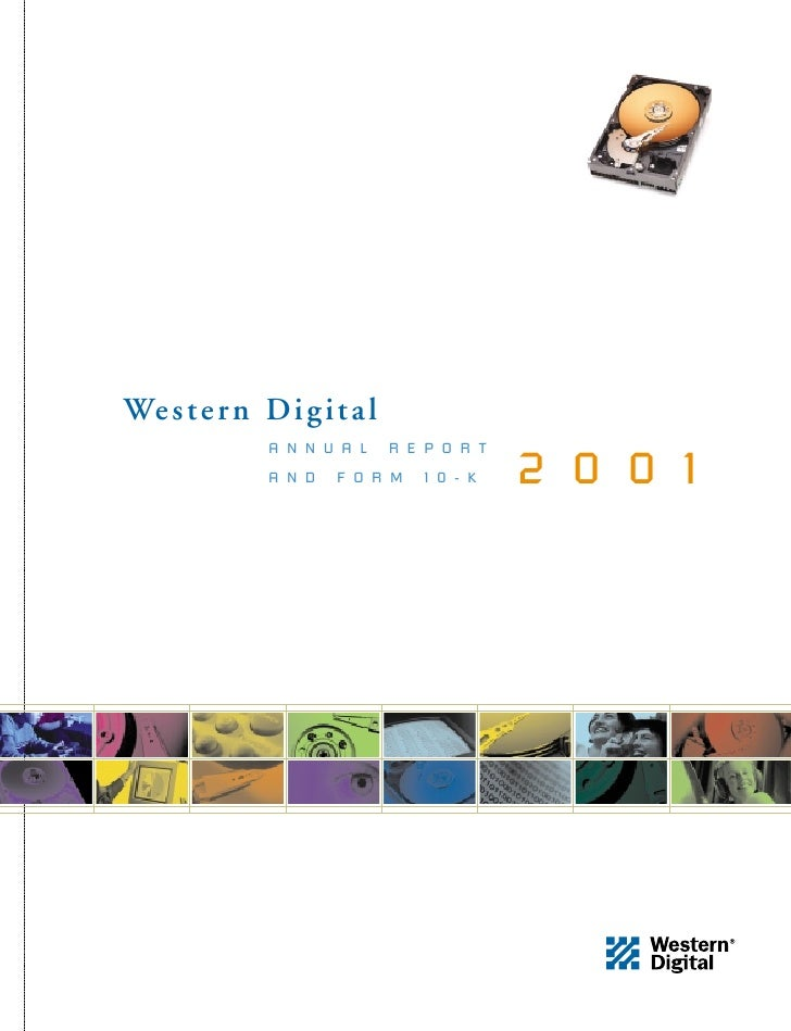 We s t e r n D i g i t a l               ANNUAL         REPORT                                        2001               A...