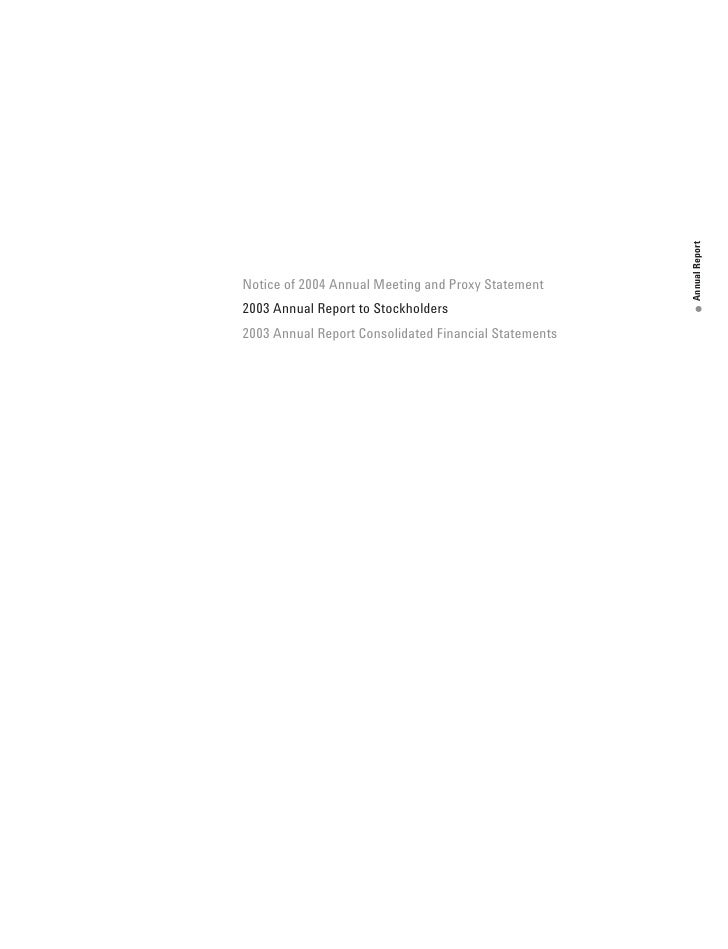 Annual Report Notice of 2004 Annual Meeting and Proxy Statement 2003 Annual Report to Stockholders                        ...
