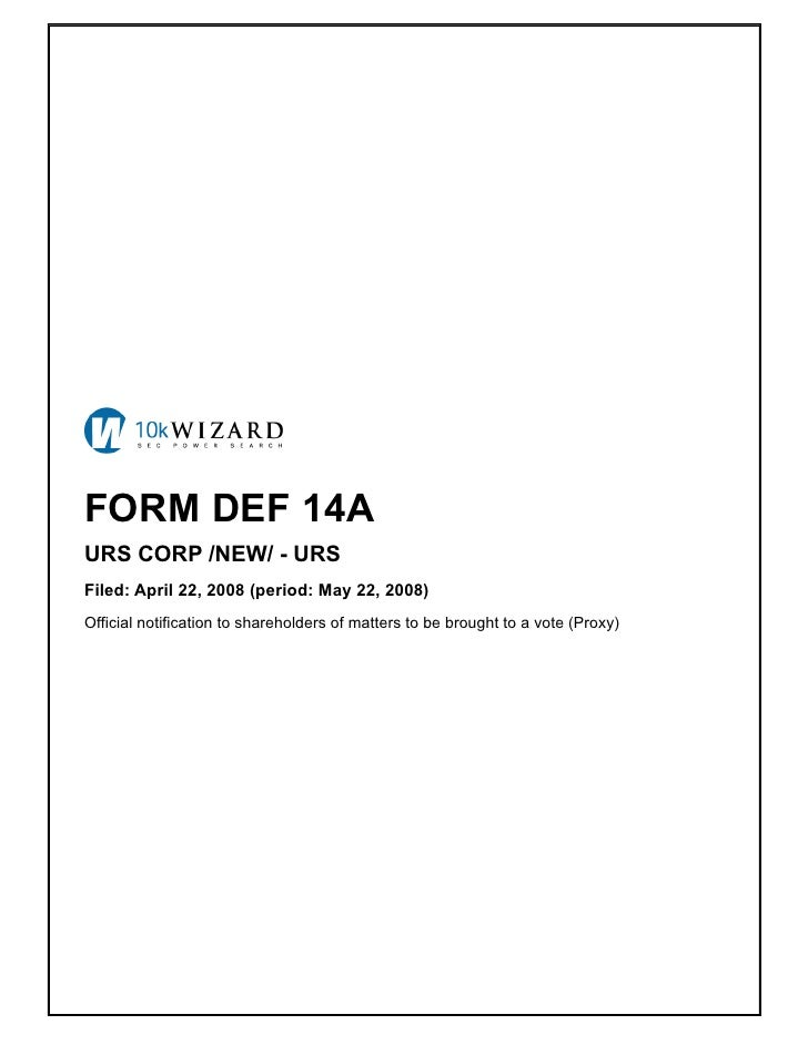 FORM DEF 14A URS CORP /NEW/ - URS Filed: April 22, 2008 (period: May 22, 2008) Official notification to shareholders of ma...