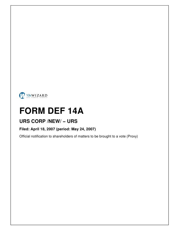 FORM DEF 14A URS CORP /NEW/ − URS Filed: April 18, 2007 (period: May 24, 2007) Official notification to shareholders of ma...