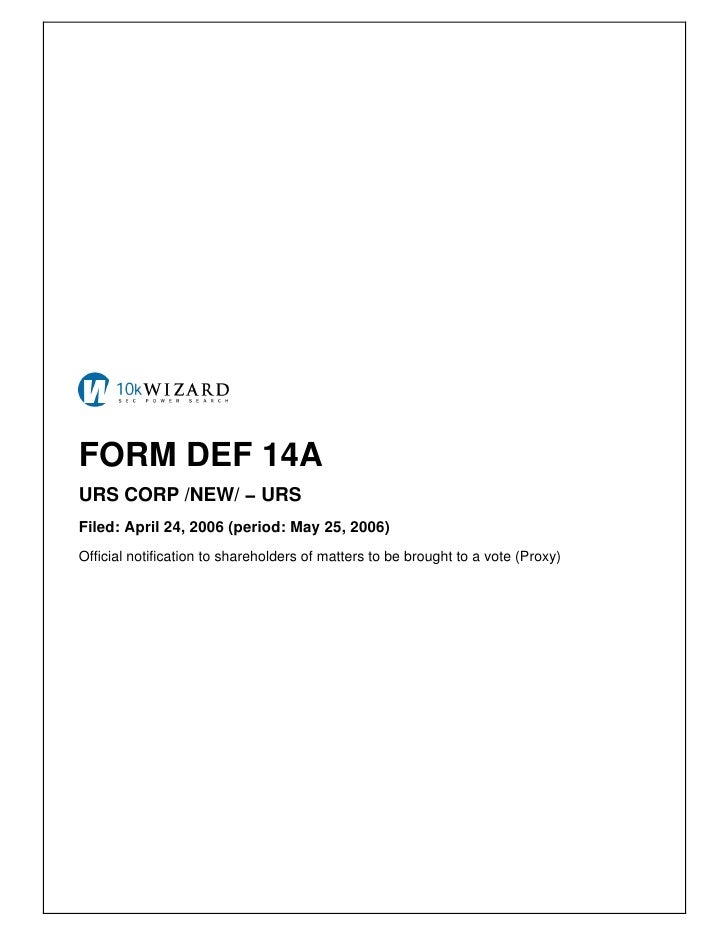 FORM DEF 14A URS CORP /NEW/ − URS Filed: April 24, 2006 (period: May 25, 2006) Official notification to shareholders of ma...