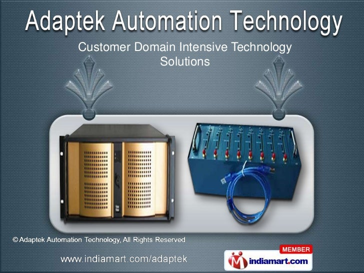 Customer Domain Intensive Technology            Solutions