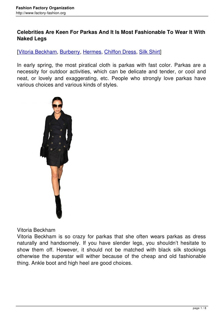 Fashion Factory Organizationhttp://www.factory-fashion.orgCelebrities Are Keen For Parkas And It Is Most Fashionable To We...