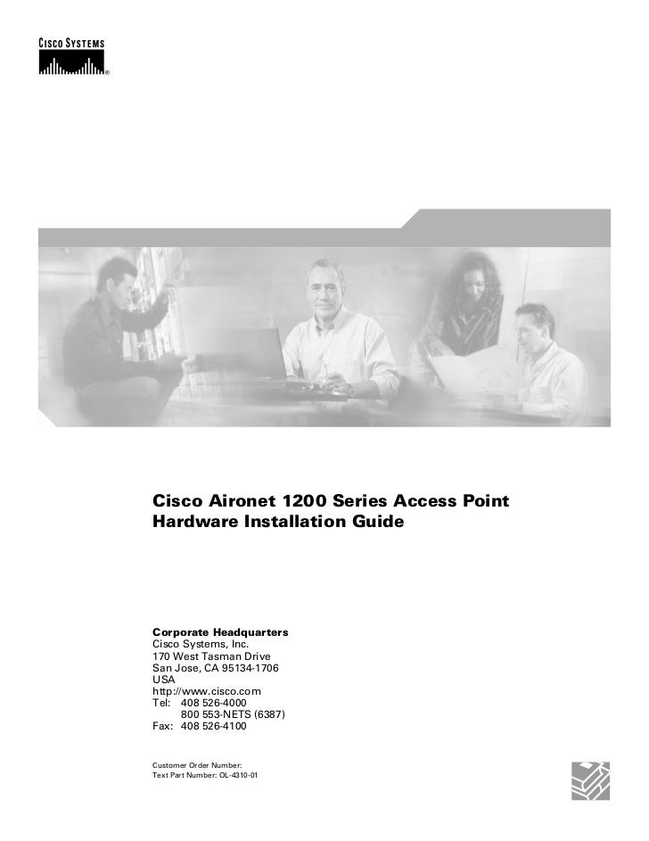 Cisco Aironet 1200 Series Access PointHardware Installation GuideCorporate HeadquartersCisco Systems, Inc.170 West Tasman ...