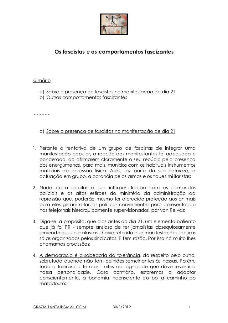 Os fascistas e os comportamentos fascizantesSumário   a) Sobre a presença de fascistas na manifestação de dia 21   b) Outr...