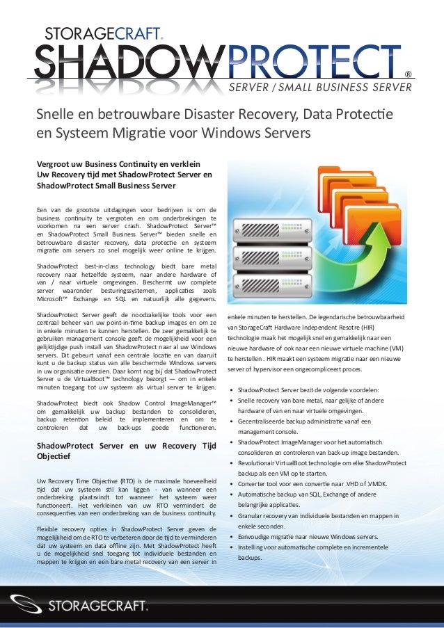 Snelle en betrouwbare Disaster Recovery, Data Protectieen Systeem Migratie voor Windows ServersVergroot uw Business Contin...