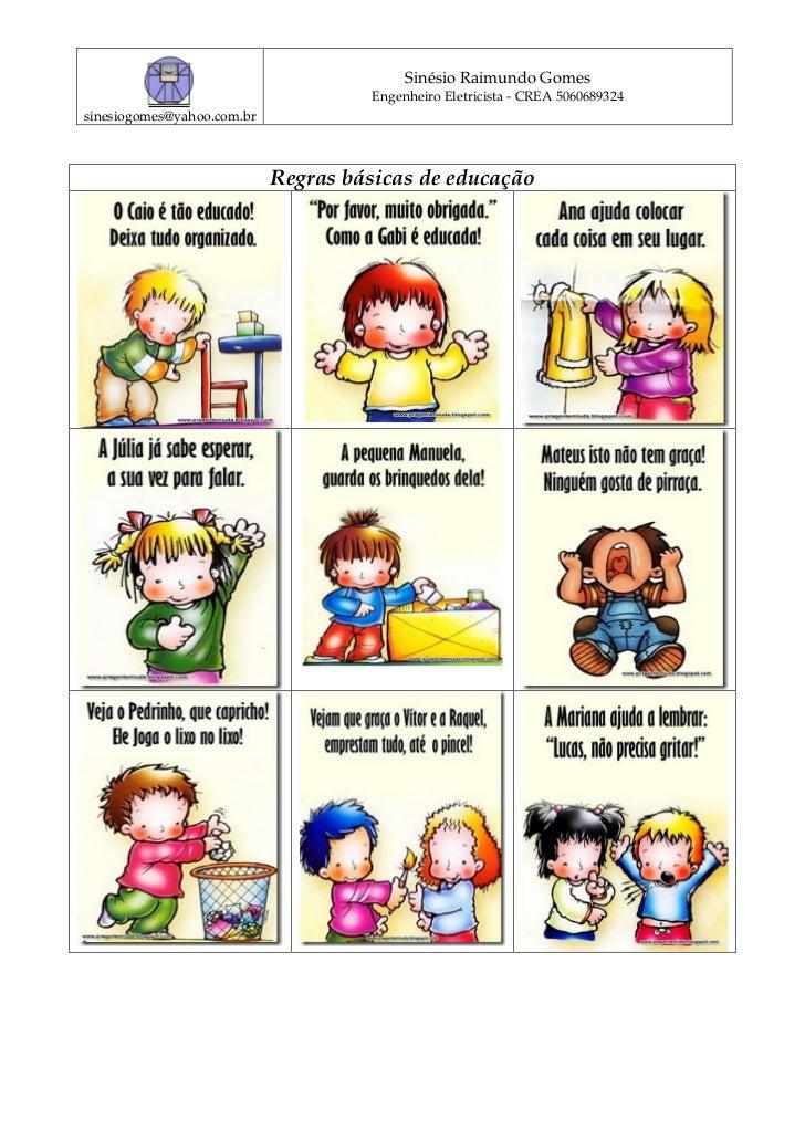Sinésio Raimundo Gomes                                     Engenheiro Eletricista - CREA 5060689324sinesiogomes@yahoo.com....