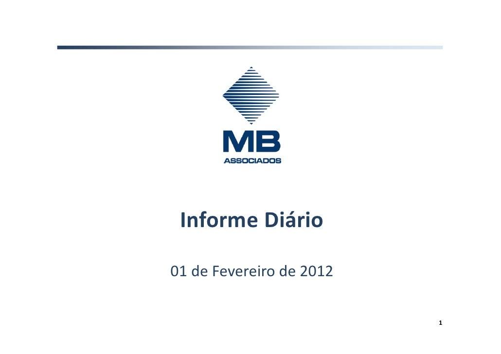 Informe Diário01 de Fevereiro de 2012                          1