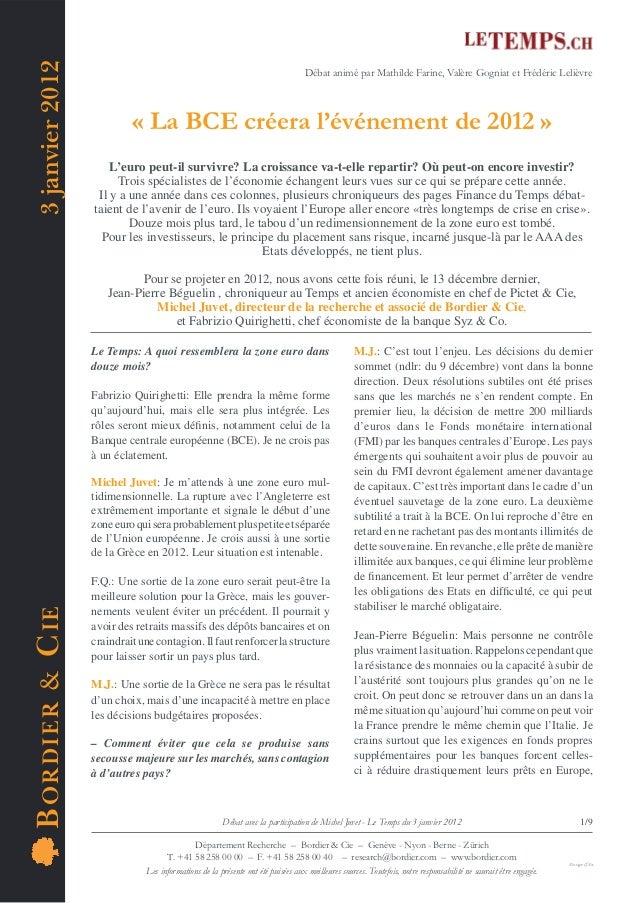 3 janvier 2012                                                                                   Débat animé par Mathilde ...