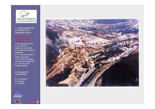 1. CARTOGRAPHIE DE SYNTHESE DE LA PREMIERE PHASE 1-1.vues générales de la construction avant démolition 1-2.cartographie d...