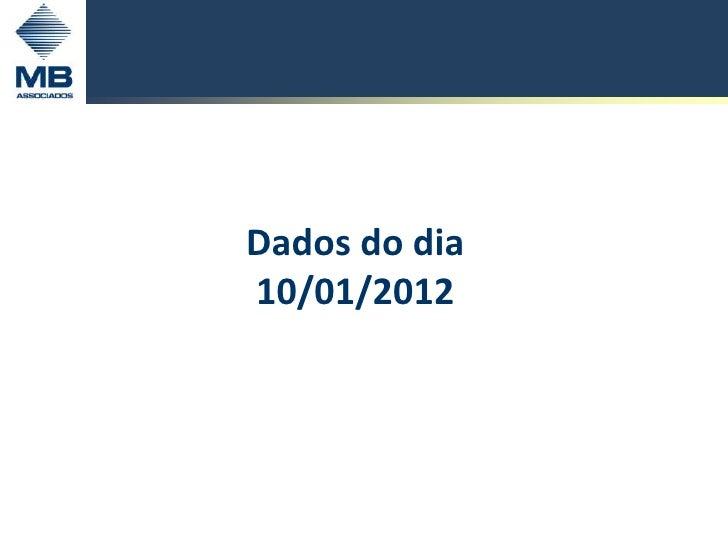 Dados do dia10/01/2012