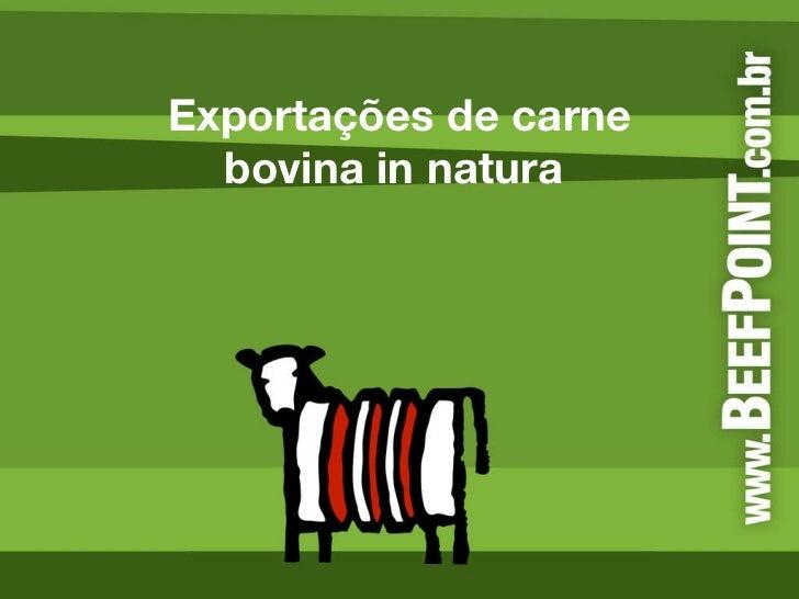 Exportações de carne bovina in natura