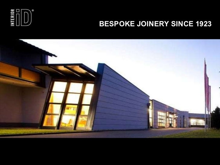 BESPOKE JOINERY SINCE 1923