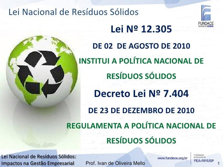 Lei Nacional de Resíduos Sólidos                                                Lei Nº 12.305                             ...