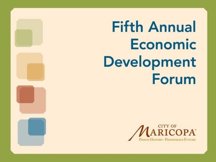 Maricopa EconomicDevelopment Update     December 8, 2011