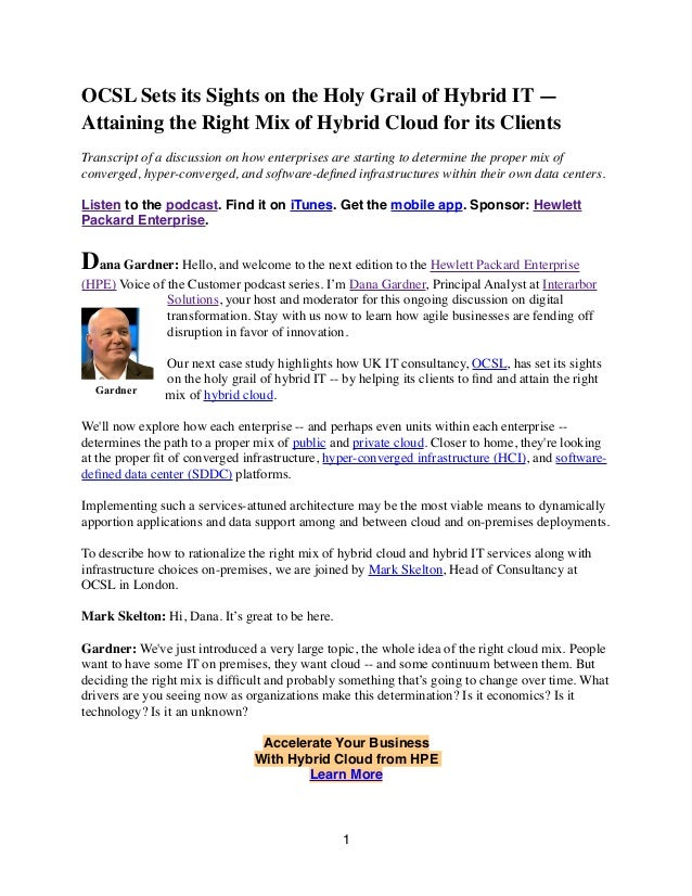 OCSL Sets its Sights on the Holy Grail of Hybrid IT — Attaining the Right Mix of Hybrid Cloud for its Clients Transcript o...