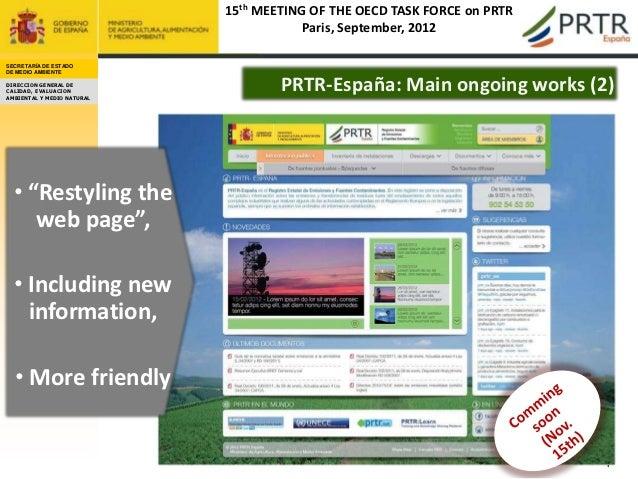 15th MEETING OF THE OECD TASK FORCE on PRTR                                        Paris, September, 2012SECRETARÍA DE EST...