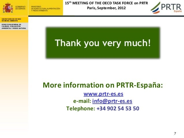 15th MEETING OF THE OECD TASK FORCE on PRTR                                             Paris, September, 2012SECRETARÍA D...