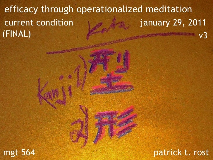 efficacy through operationalized meditation current condition             january 29, 2011(FINAL)                         ...