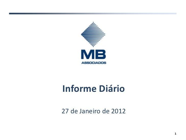 Informe Diário27 de Janeiro de 2012                        1