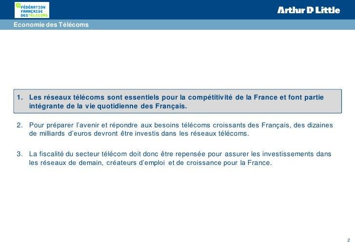 Economie des Télécoms1. Les réseaux télécoms sont essentiels pour la compétitivité de la France et font partie   intégrant...
