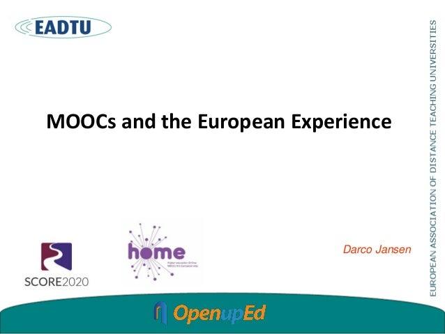 MOOCs and the European Experience Darco Jansen