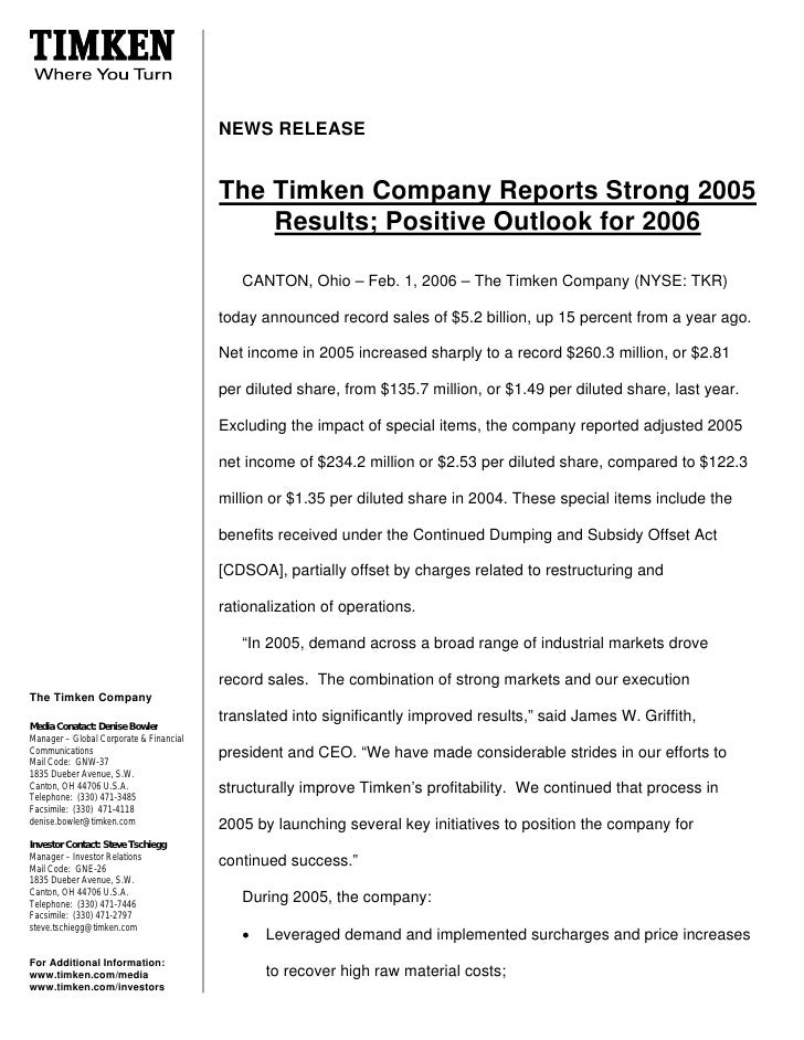 NEWS RELEASE                                            The Timken Company Reports Strong 2005                            ...