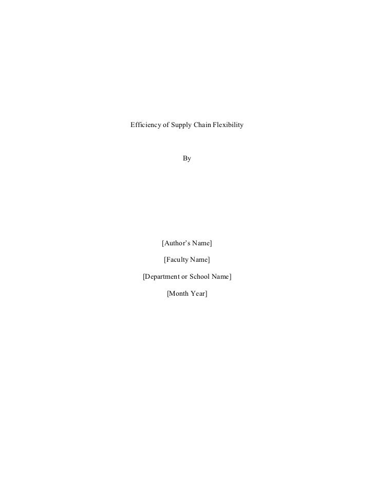 Efficiency of Supply Chain Flexibility                 By          [Author's Name]           [Faculty Name]    [Department...