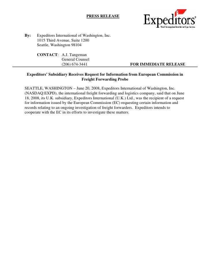 PRESS RELEASE    By:    Expeditors International of Washington, Inc.        1015 Third Avenue, Suite 1200        Seattle, ...