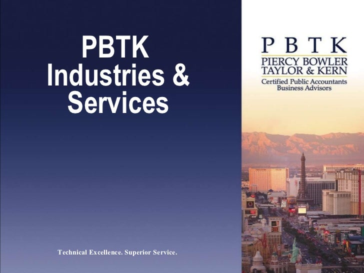 PBTK  Industries & Services Technical Excellence. Superior Service.