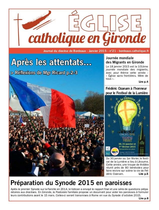 Journal du diocèse de Bordeaux - Janvier 2015 - n°21 - bordeaux.catholique.fr Frédéric Ozanam à l'honneur pour le Festival...