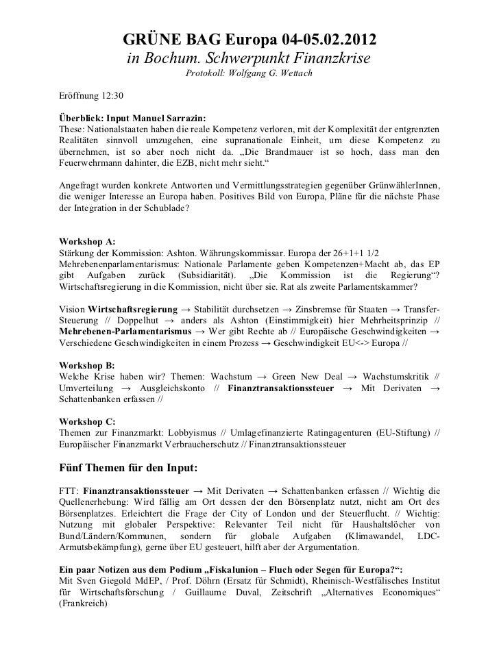 GRÜNE BAG Europa 04-05.02.2012               in Bochum. Schwerpunkt Finanzkrise                               Protokoll: W...