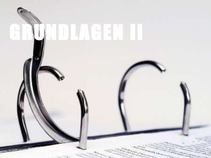 GRUNDLAGEN II
