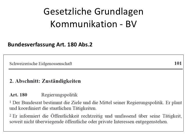 Gesetzliche Grundlagen Kommunikation - BV Bundesverfassung Art. 180 Abs.2