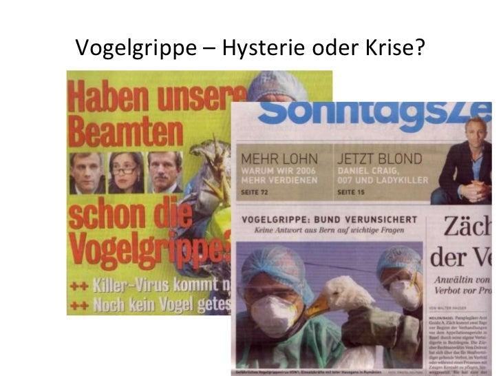 Vogelgrippe – Hysterie oder Krise?
