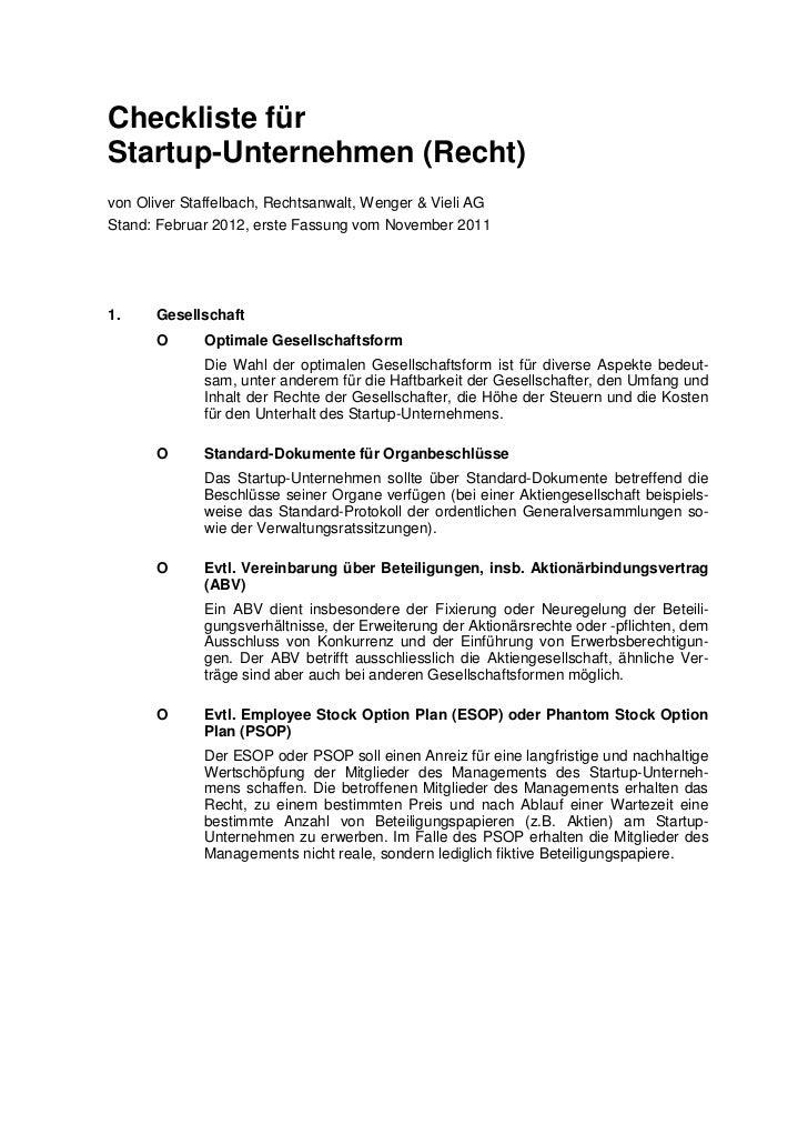 Checkliste fürStartup-Unternehmen (Recht)von Oliver Staffelbach, Rechtsanwalt, Wenger & Vieli AGStand: Februar 2012, erste...