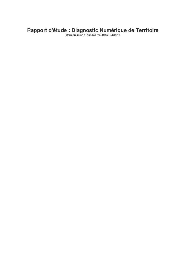 Rapport détude : Diagnostic Numérique de Territoire               Dernière mise à jour des résultats : 6/2/2012