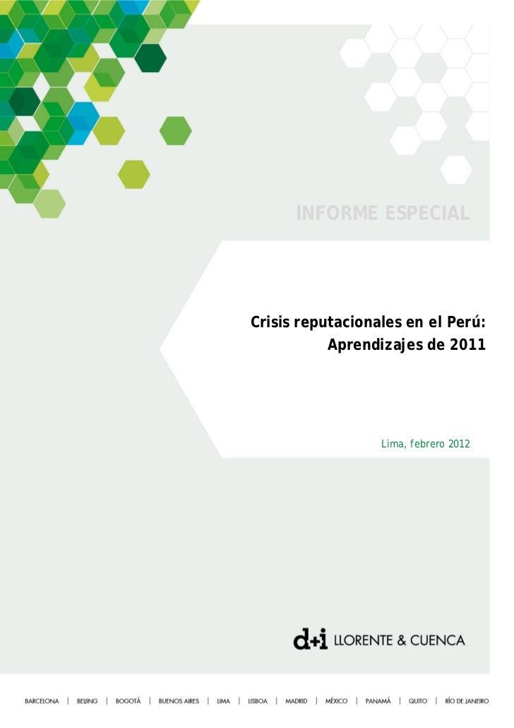 INFORME ESPECIALCrisis reputacionales en el Perú:           Aprendizajes de 2011                  Lima, febrero 2012