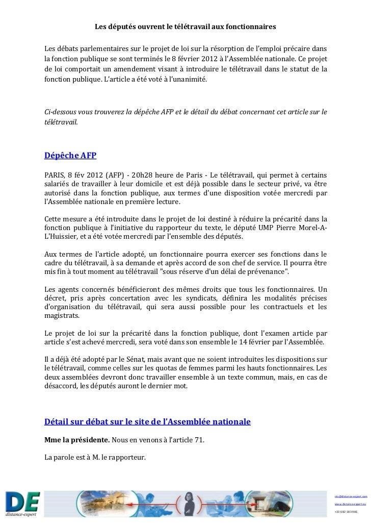 Les députés ouvrent le télétravail aux fonctionnairesLes débats parlementaires sur le projet de loi sur la résorption de l...