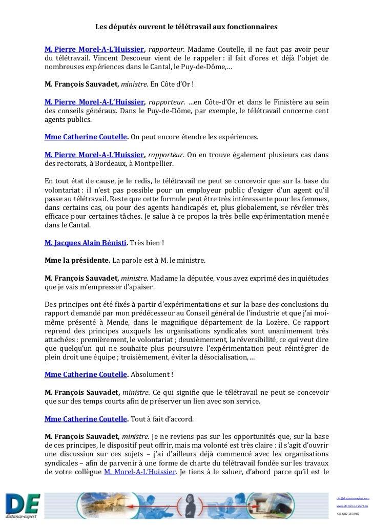 Les députés ouvrent le télétravail aux fonctionnairesM. Pierre Morel-A-L'Huissier, rapporteur. Madame Coutelle, il ne faut...
